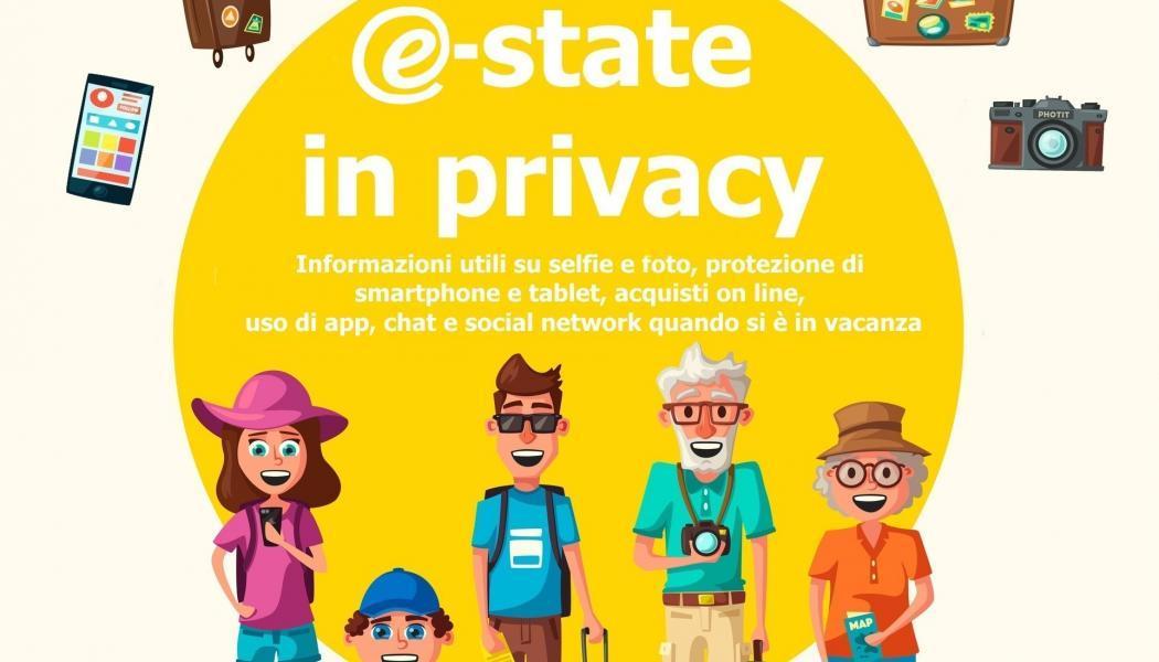 E-state in privacy. Informazioni e consigli utili per tutelare i propri dati personali quando si è in vacanza
