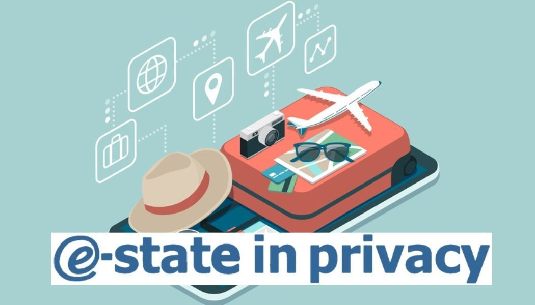 E-state in privacy 2018. Informazioni e consigli utili per tutelare i propri dati personali quando si è in vacanza